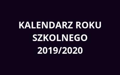 Kalendarz roku szkolnego 2019/2020 — aktualizacja